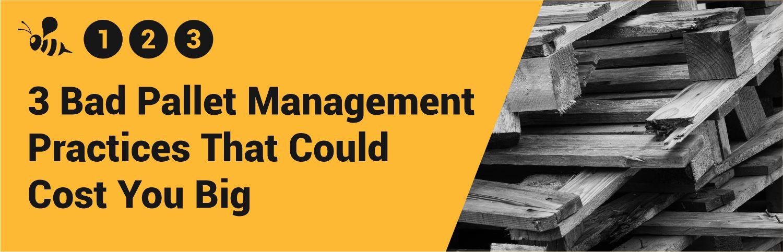 Pallet Management Practices