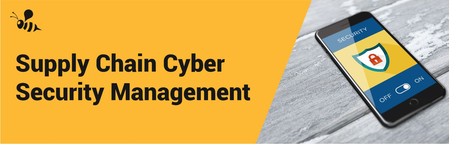 Supply Chain Cybersecurity Management