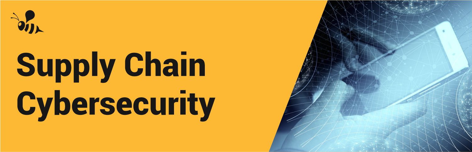 Supply Chain Cybersecurity