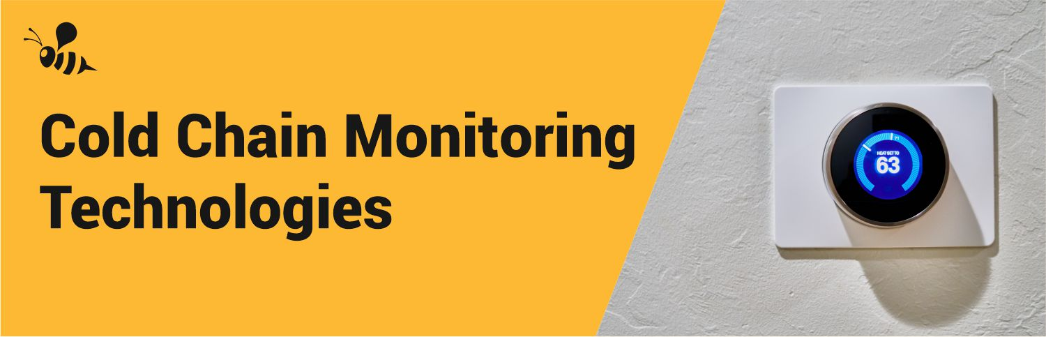 Cold Chain Monitoring Technologies