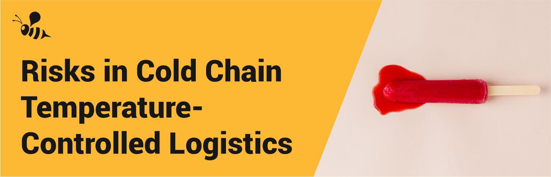 Risks in Cold Chain Logistics