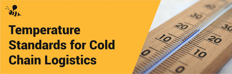 Cold Chain Temperature standards